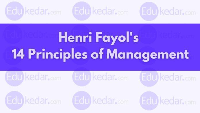 henri-fayol-14-principles